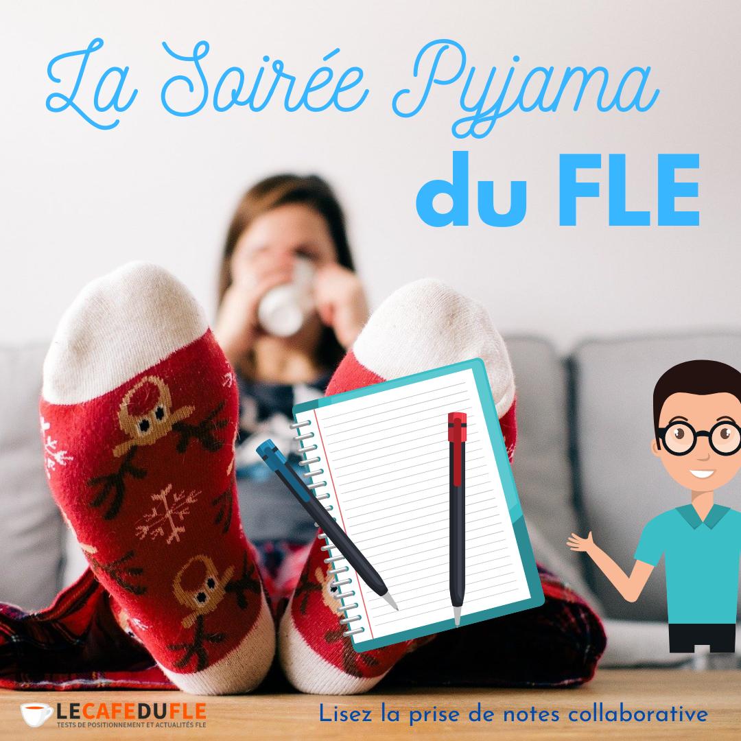 prise-de-notes-collaborative-soirée-pyjama-FLE-vie-enseignant-indépendant-cest-comment